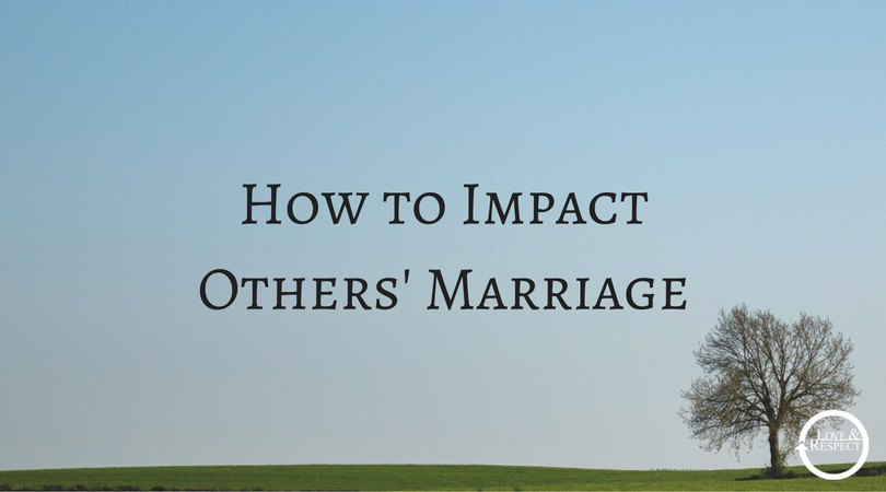 How-to-Impact-Others-Marriage.png