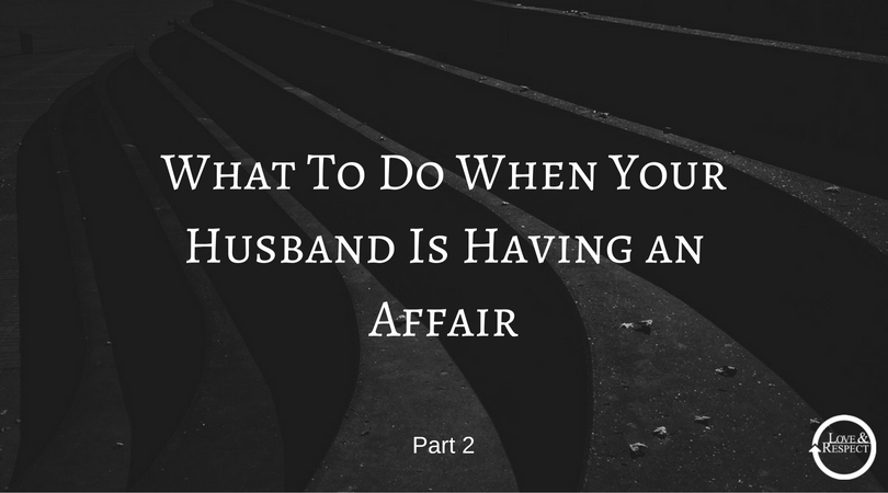 What-To-Do-When-Your-Husband-Is-Having-an-Affair-1.png