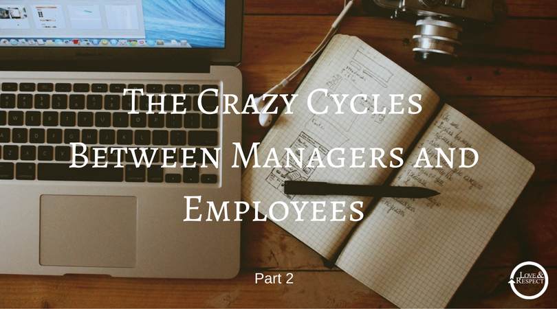 The-Crazy-Cycles-Between-Managers-and-Employees-2.png