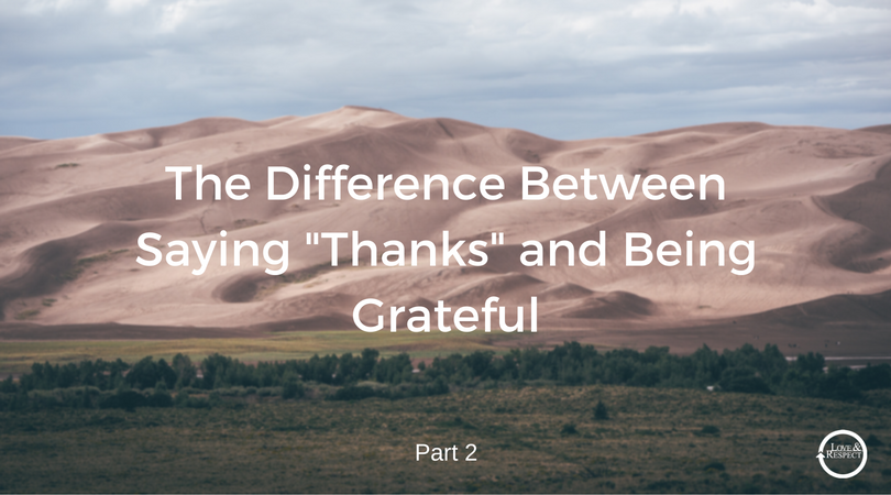 The-Difference-Between-Saying-Thanks-and-Being-Grateful-2.png
