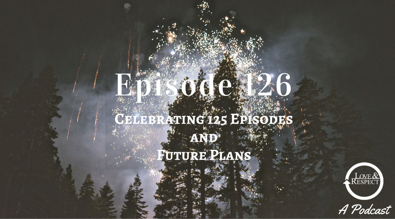 Episode-126-Celebrating-125-Episodes-and-Future-Plans.png