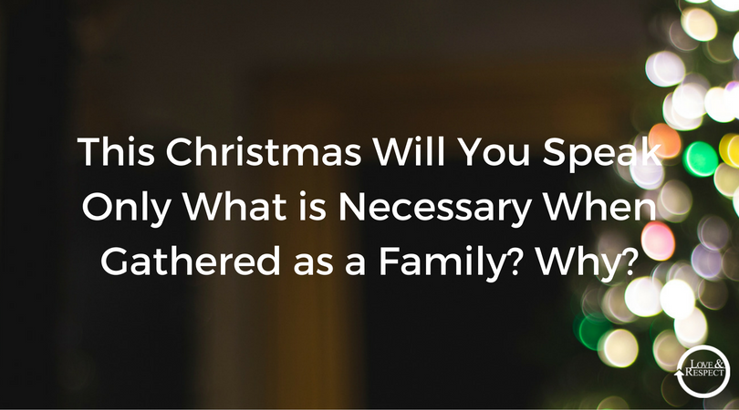 This-Christmas-Will-You-Speak-Only-What-is-Necessary-When-Gathered-as-a-Family-Why-.png