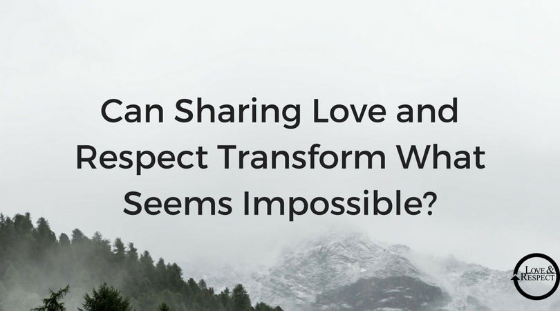 Can-Sharing-Love-and-Respect-Transform-the-Impossible-.png