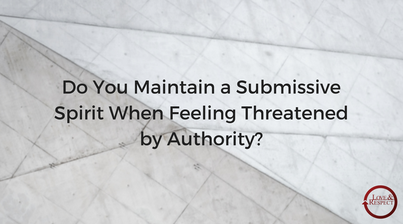 Do-You-Maintain-a-Submissive-Spirit-When-Feeling-Threatened-by-Authority-.png