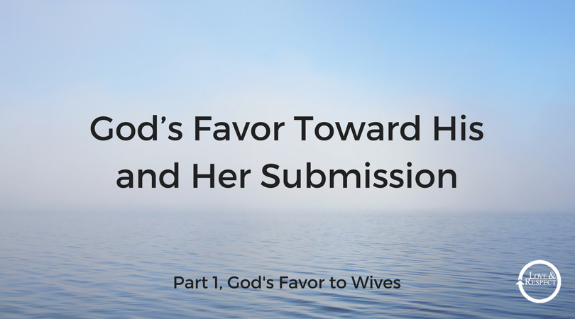 God's-Favor-Toward-His-and-Her-Submission.png
