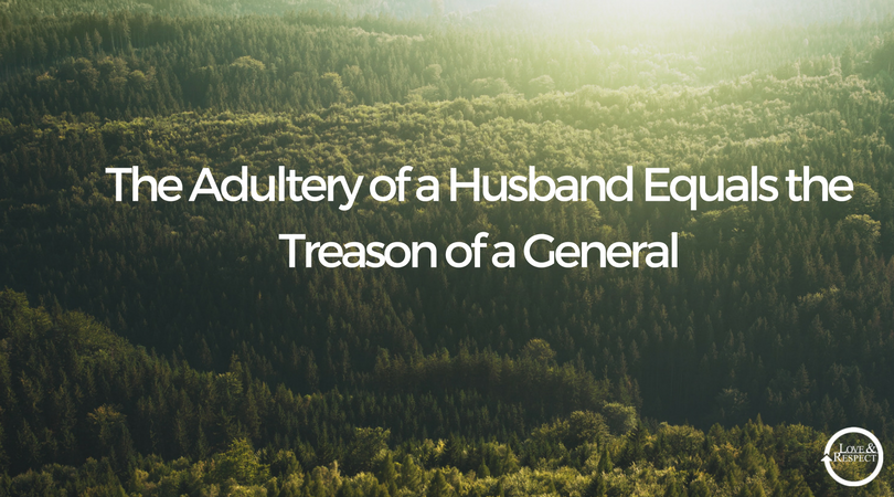 The-Adultery-of-a-Husband-Equals-the-Treason-of-a-General.png