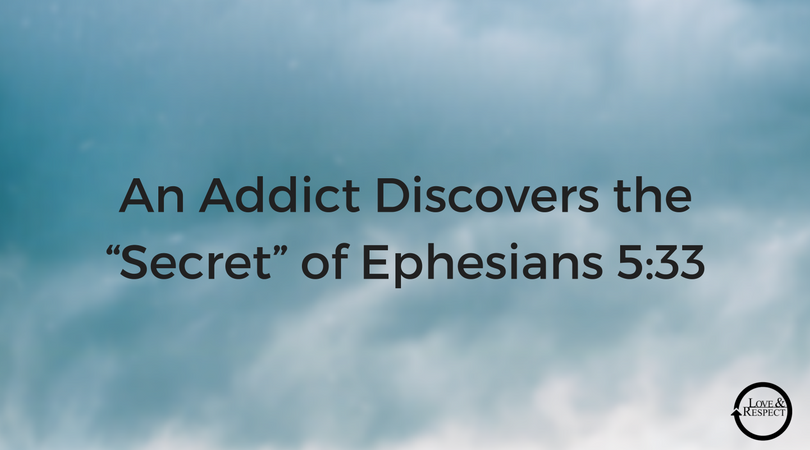 "An-Addict-Discovers-the-""Secret""-of-Ephesians-5-33.png"