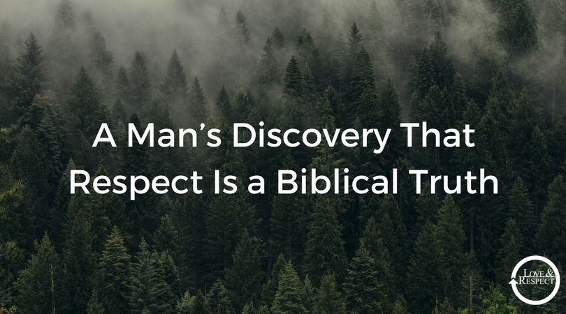 A-Man's-Discovery-That-Respect-Is-a-Biblical-Truth.png