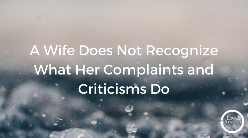 A-Wife-Does-Not-Recognize-What-Her-Complaints-and-Criticisms-Do.png