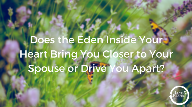 Does-the-Eden-Inside-Your-Heart-Bring-You-Closer-to-Your-Spouse-or-Drive-You-Apart_.png