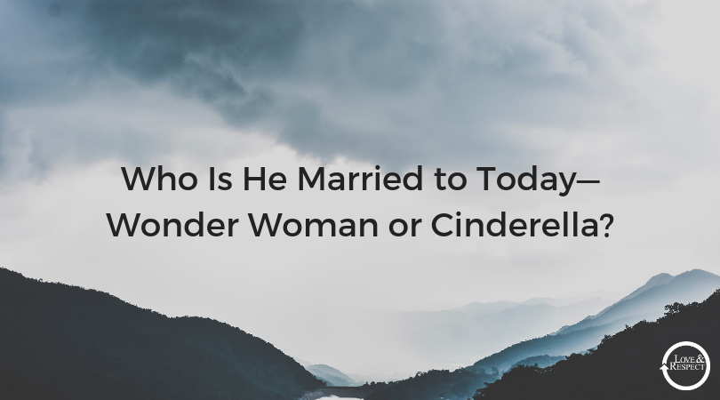 Who-Is-He-Married-to-Today—Wonder-Woman-or-Cinderella_.png