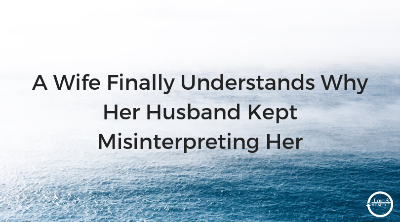 A-Wife-Finally-Understands-Why-Her-Husband-Kept-Misinterpreting-Her.png