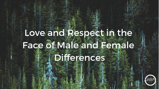 Love-and-Respect-in-the-Face-of-Male-and-Female-Differences-1.png