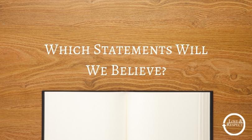 Which Statements Will We Believe