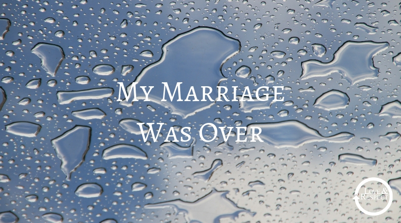My Marriage Was Over