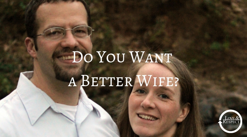 Do You Want a Better Wife?