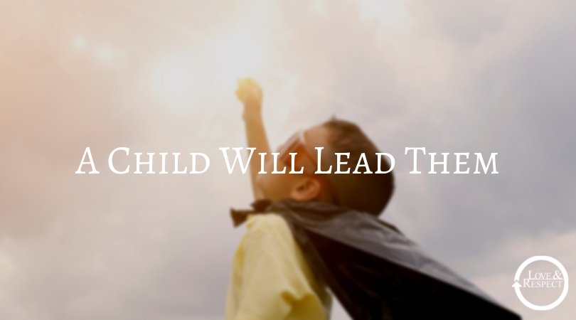 A Child Will Lead Them