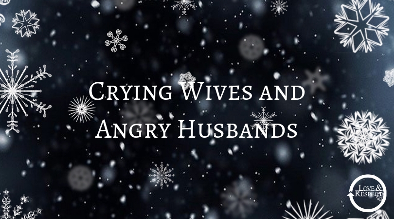 Crying Wives and Angry Husbands