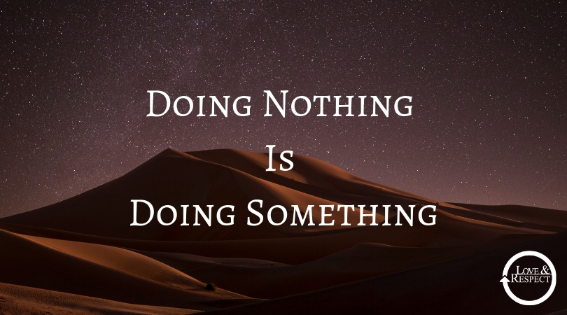 Doing Nothing Is Doing Something