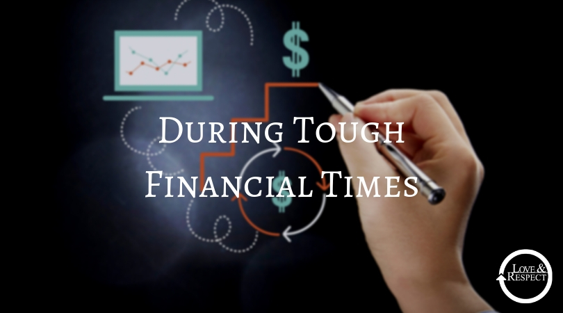 During Tough Financial Times
