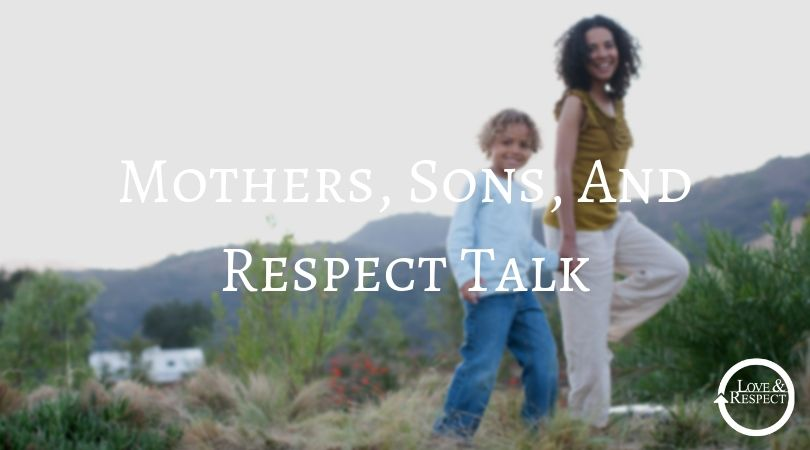 Mothers, Sons, And Respect Talk