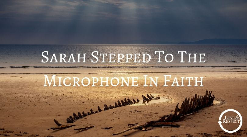 Sarah Stepped To The Microphone In Faith