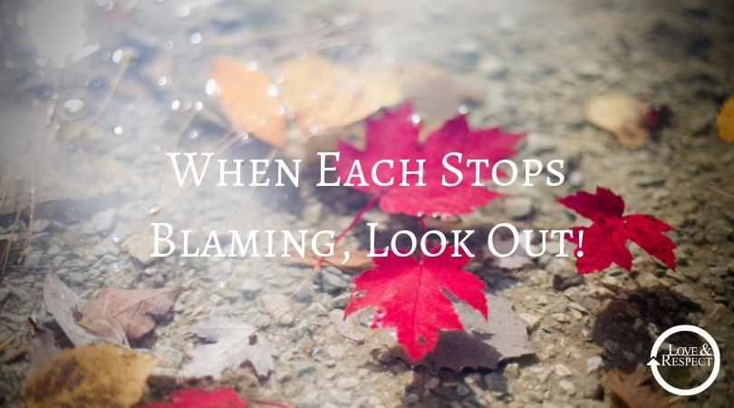 When Each Stops Blaming, Look Out!