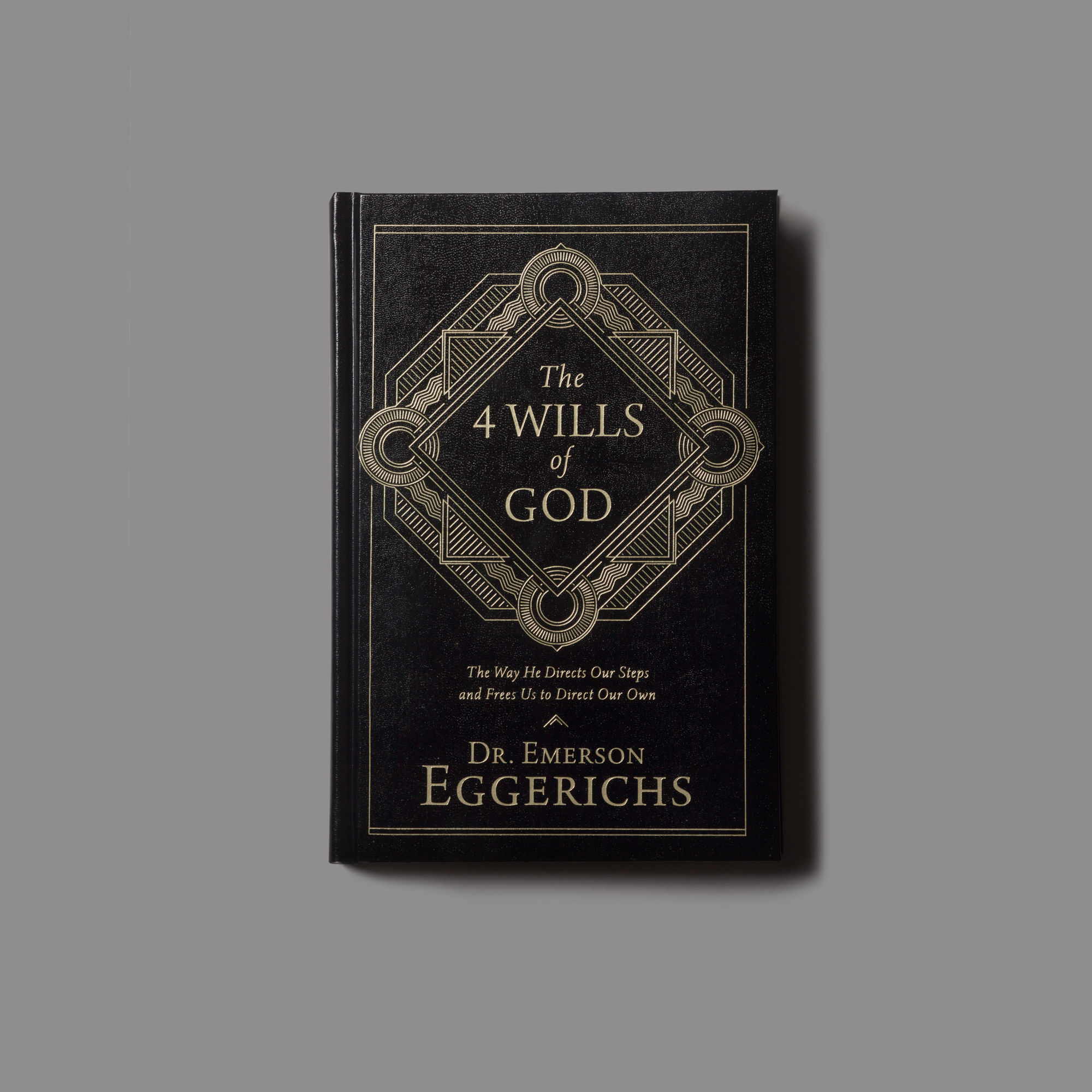 The 4 Wills of God - The Way He Directs Our Steps and Frees Us To Direct Our Own. Emerson Eggerichs believes there is a clear answer to finding God's will. The Bible itself reveals the clue–a secret hidden in plain sight. Should you take the job? Quit the job? Begin a relationship? End a relationship? Move? Plant roots? How do we find God's will for life's big decisions? What if you had total freedom?