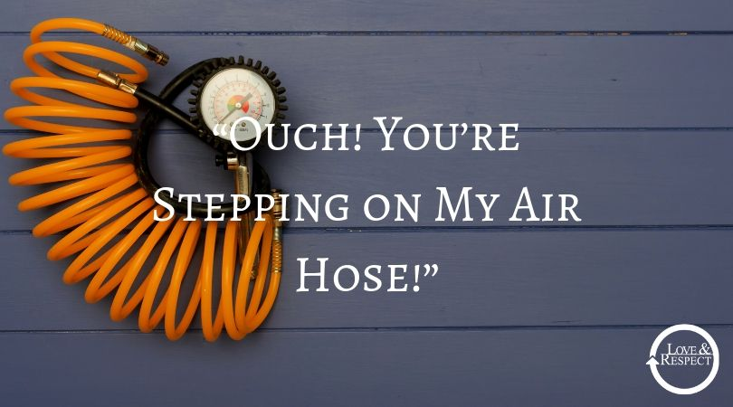"""Ouch! You're Stepping on My Air Hose!"""
