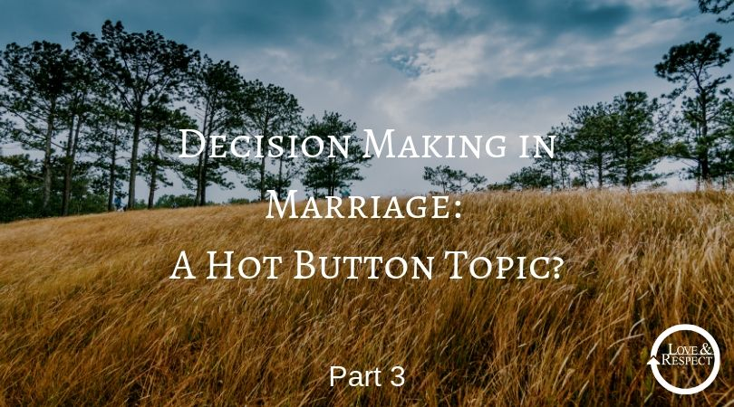 Decision-Making in Marriage - A Hot-Button Topic?