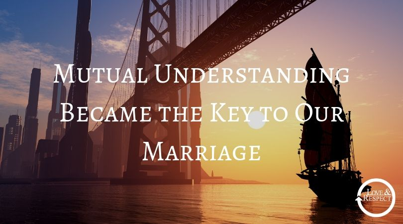 Mutual Understanding Became the Key to Our Marriage