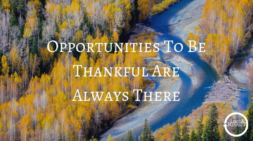 Opportunities To Be Thankful Are Always There