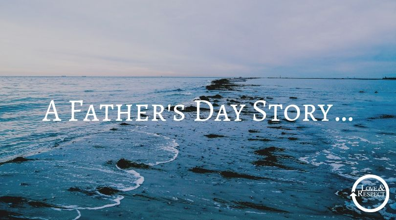 A Father's Day Story…