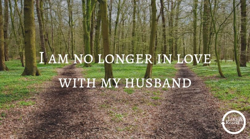I Am No Longer In Love With My Husband