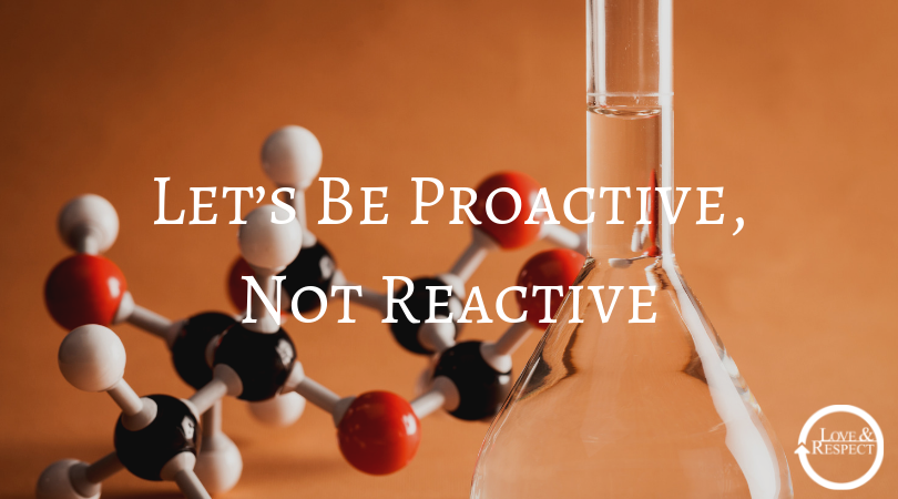Let's Be Proactive, Not Reactive