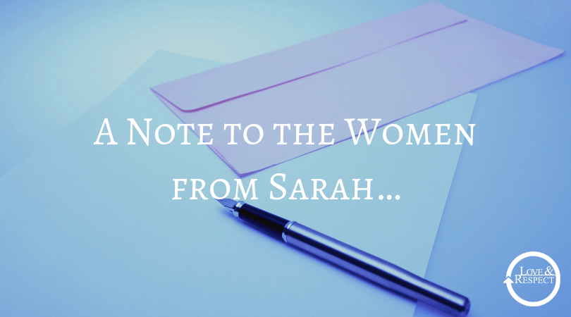 A Note to the Women from Sarah…
