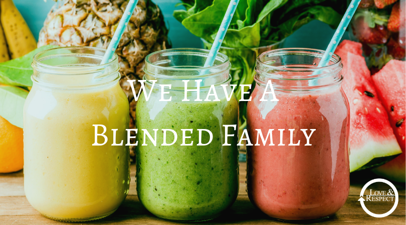 We Have A Blended Family
