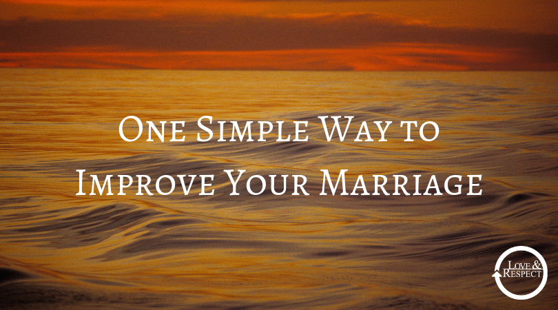 One Simple Way to Improve Your Marriage