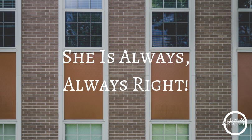 She Is Always, Always Right!