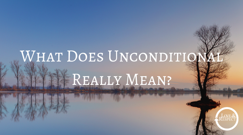 What Does Unconditional Really Mean?