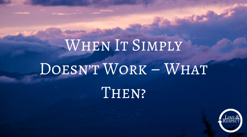 When It Simply Doesn't Work – What Then?