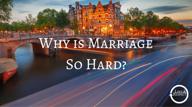 Why is Marriage So Hard?