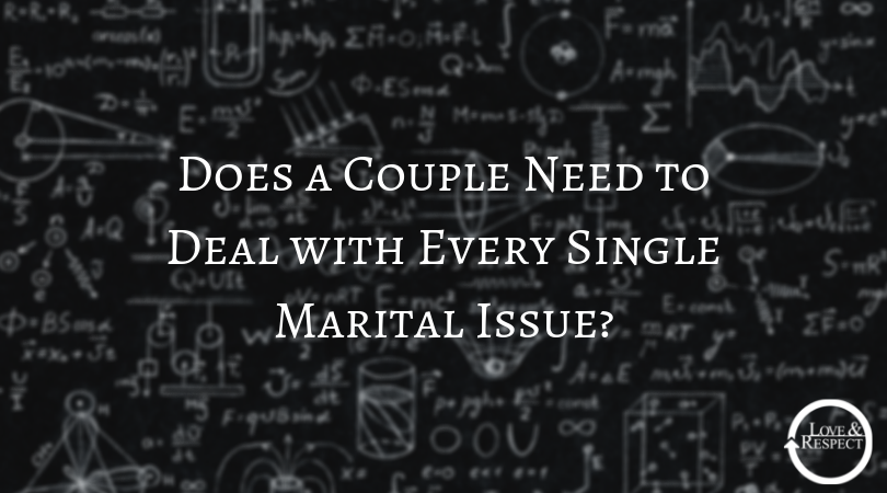 Does a Couple Need to Deal with Every Single Marital Issue