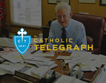 Everyday Evangelist: Roger Grein     Catholic Telegraph   January 2013