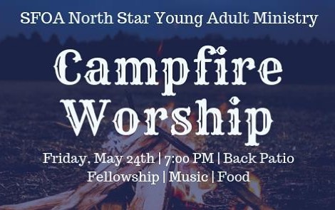 Join us this Friday for our Campfire Worship! Bring a friend and possibly a blanket if it's cold. We hope to see you there!