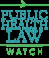 Public Health Law Watch