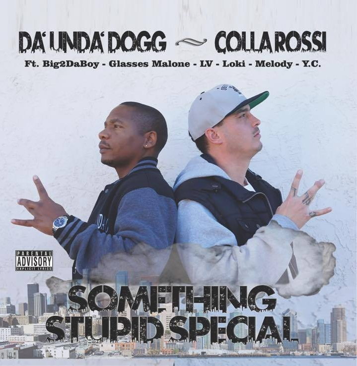 AVAILABLE NOW - Listen to Something Stupid Special - a NEW collaboration album between San Diego rapper Johnny Collarossi and LA-to-the-Bay icon Da'Unda'Dogg.Featuring guest appearances by Big2DaBoy, Glasses Malone, L.V., Loki, Melody, and Y.C.