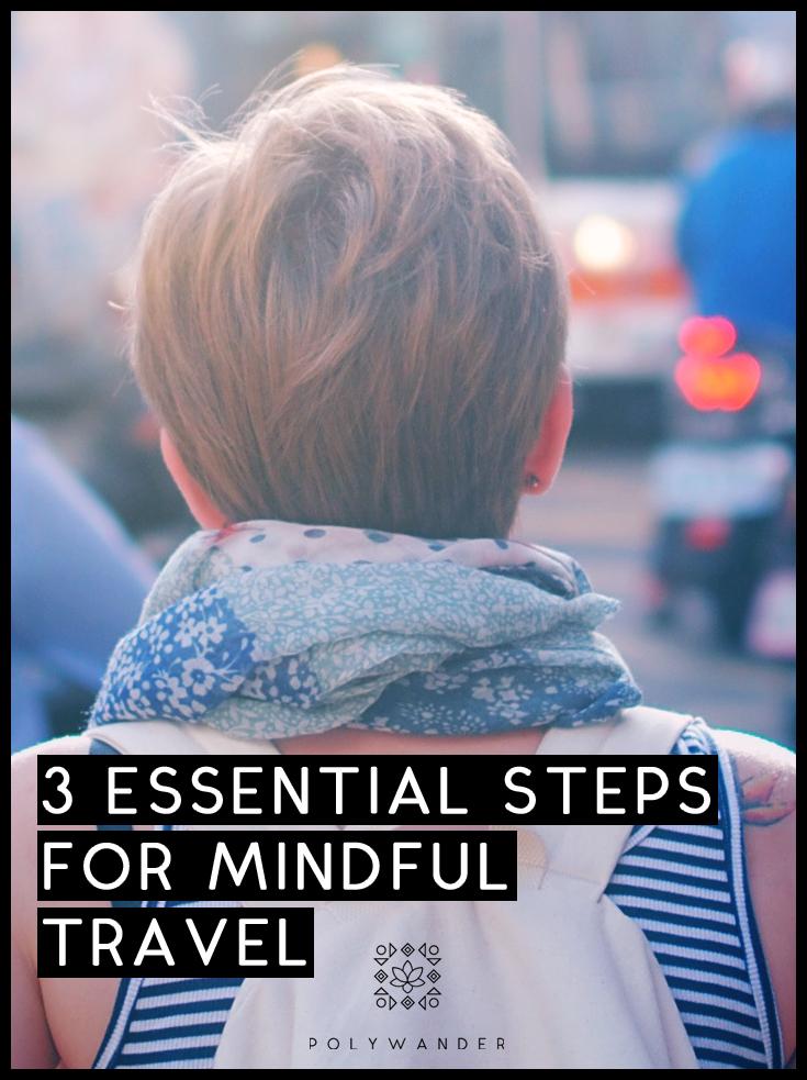 3-essential-steps-for-mindful-travel.jpg