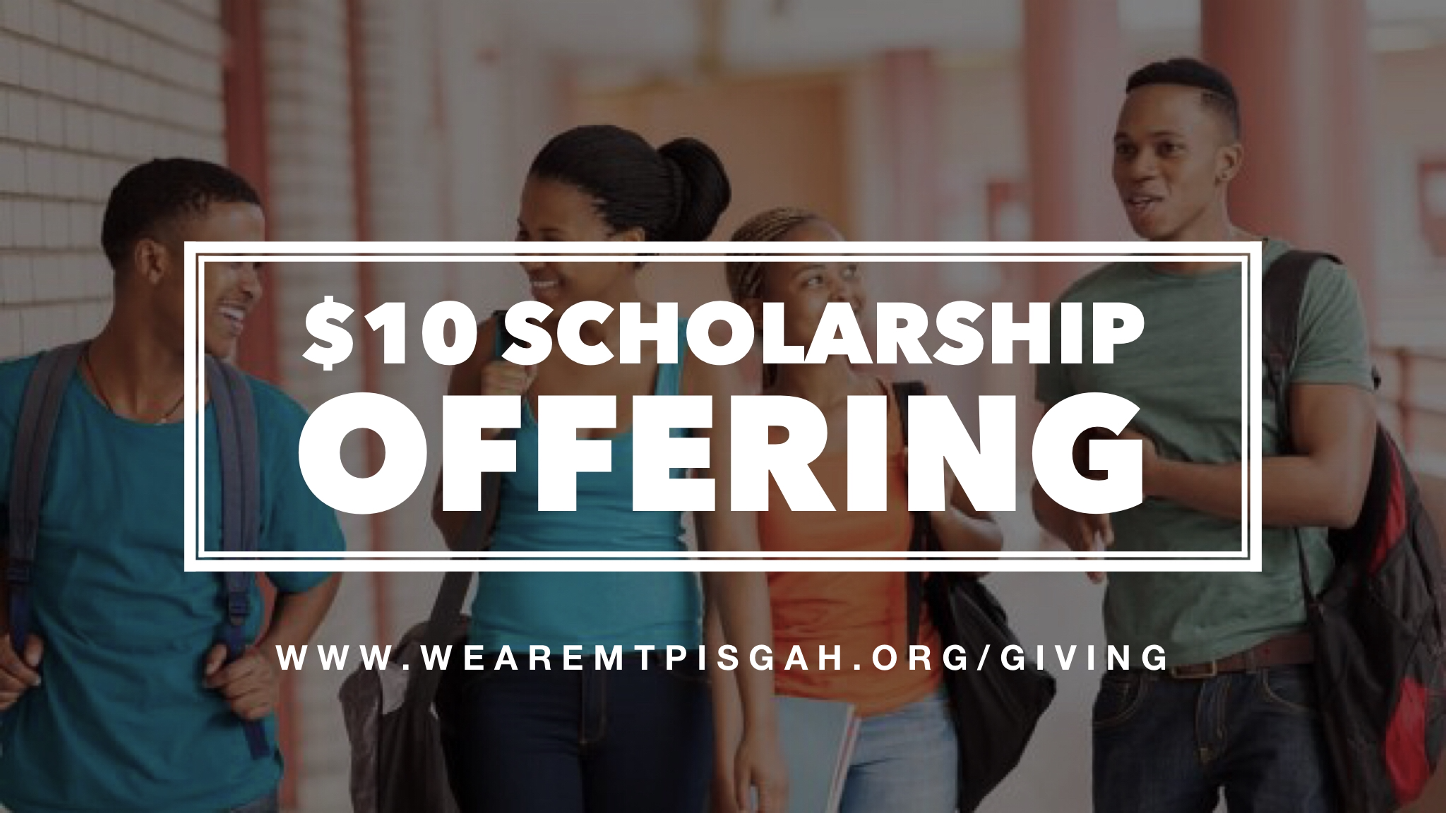 Make an IMPACT with College Students! - Sunday, September 15, 2019 is our Scholarship Ministry Annual Day. We are asking all members to bring a special offering of $10, and then commit to sowing a seed of at least $10 every month as we seek to bless our students in college. You can give at the church or online via Givelify.
