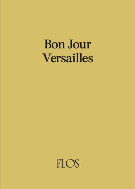 Bon Jour Versailles
